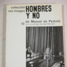Libros de segunda mano: MANUEL DE PEDROLO, HOMBRES Y NO, PROLOGO DE JOSE MONLEON. Lote 277738473