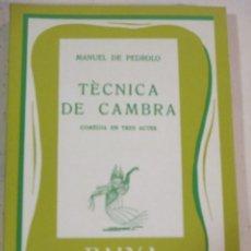 Libros de segunda mano: MANUEL DE PEDROLO, TECNICA DE CAMBRA, RAIXA (COMEDIA EN TRES ACTES). Lote 277738733