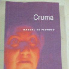 Libros de segunda mano: MANUEL DE PEDROLO, CRUMA, EDICIÓ DE XAVIER GARCIA. Lote 277738823