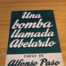 Libros de segunda mano: UNA BOMBA LLAMADA ABELARDO.FARSA DE ALFONSO PASO.COLECCION TEATRO N.78.61 PAGINAS.. Lote 278758843