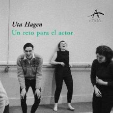 Libros de segunda mano: UN RETO PARA EL ACTOR. - HAGEN, UTA.. Lote 279352048