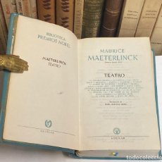 Libros de segunda mano: AÑO 1958 - TEATRO DE MAURICE MAETERLINCK - AGUILAR BIBLIOTECA PREMIOS NOBEL 1ª EDICIÓN. Lote 285125193