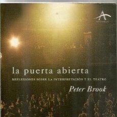 Livros em segunda mão: PETER BROOK. LA PUERTA ABIERTA. ALBA EDITORIAL. Lote 285440473