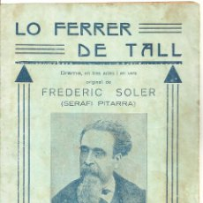 Libros de segunda mano: 3746.- LO FERRER DE TALL-FREDERIC SOLER-SERAFI PITARRA-FRAGMENTS ARGUMENT. Lote 285449318