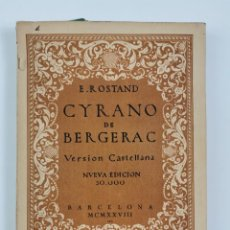 Libros de segunda mano: L-6035. CYRANO DE BERGERAC, E.ROSTAND. VERSION CASTELLANA,1928.. Lote 286142948