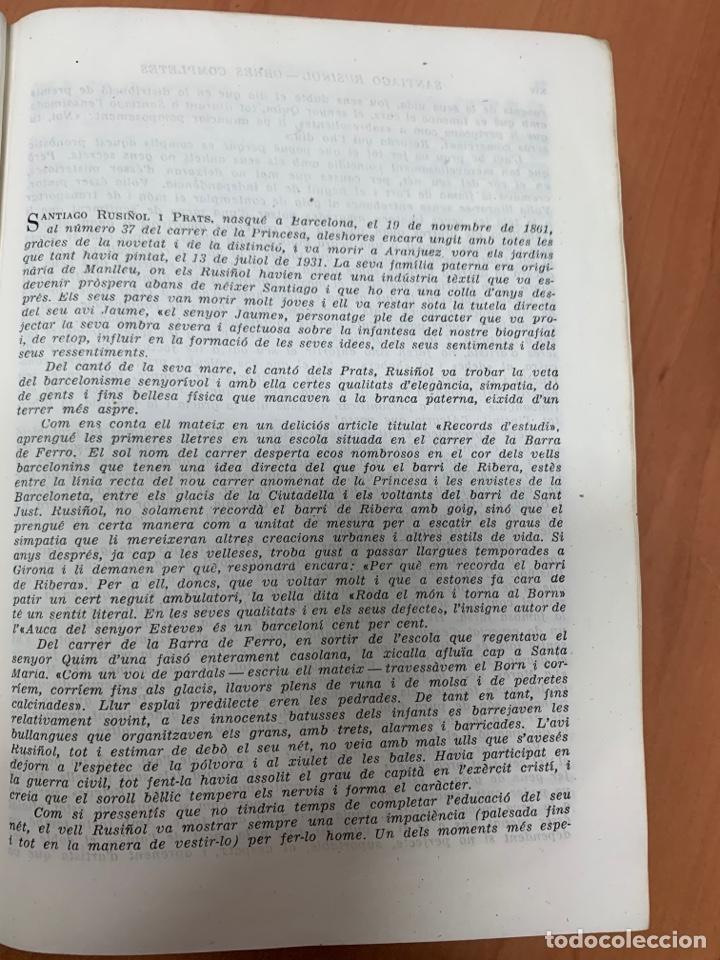 Libros de segunda mano: OBRES COMPLETES. SANTIAGO RUSIÑOL. BIBLIOTECA PERENNE. BARCELONA 1947. - Foto 16 - 287908228