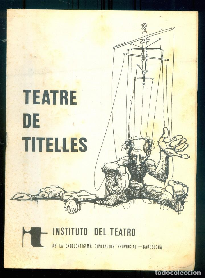 NUMULITE L1040 TEATRE DE TITELLES INSTITUTO DEL TEATRO DIPUTACION PROVINCIAL BARCELONA FOLLETO 1973 (Libros de Segunda Mano (posteriores a 1936) - Literatura - Teatro)