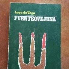 Libros de segunda mano: FUENTEOVEJUNA. LOPE DE VEGA. EDITORIAL NOVELAS Y CUENTOS. Lote 288040818