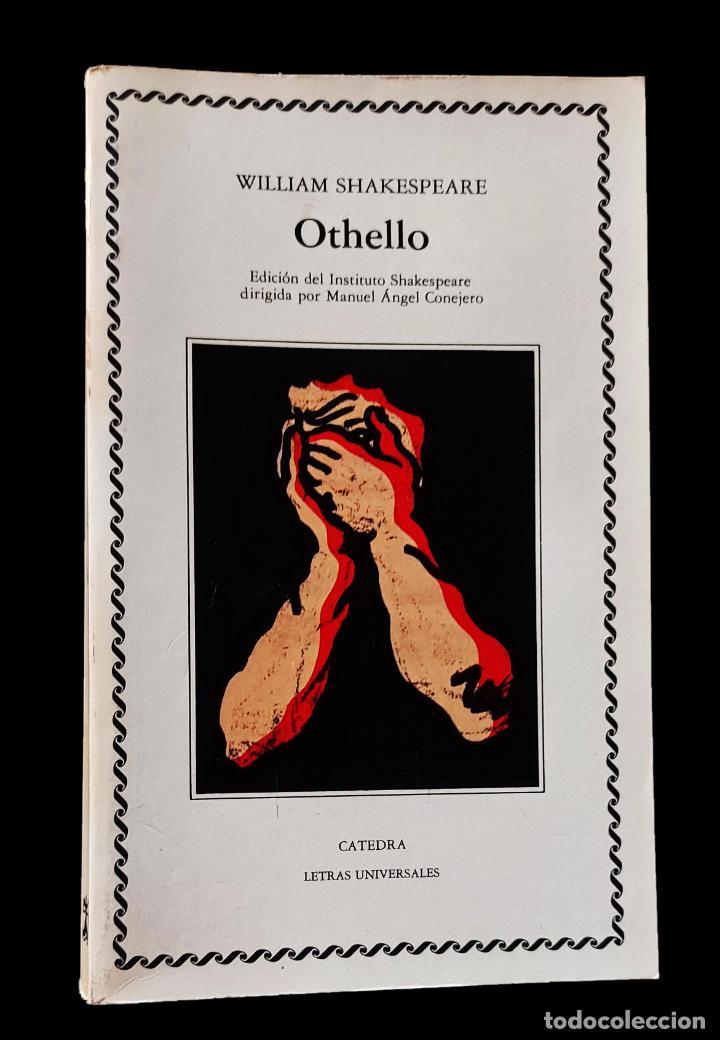 Libros de segunda mano: Othello   Shakespeare, William   Ediciones Cátedra 1985 - Foto 2 - 288111988