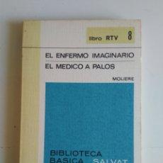 Libros de segunda mano: EL ENFERMO IMAGINARIO/EL MÉDICO A PALOS/MOLIERE. Lote 288114883