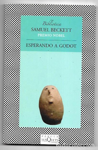 SAMUEL BECKETT . ESPERANDO A GODOT . TUSQUETS (Libros de Segunda Mano (posteriores a 1936) - Literatura - Teatro)