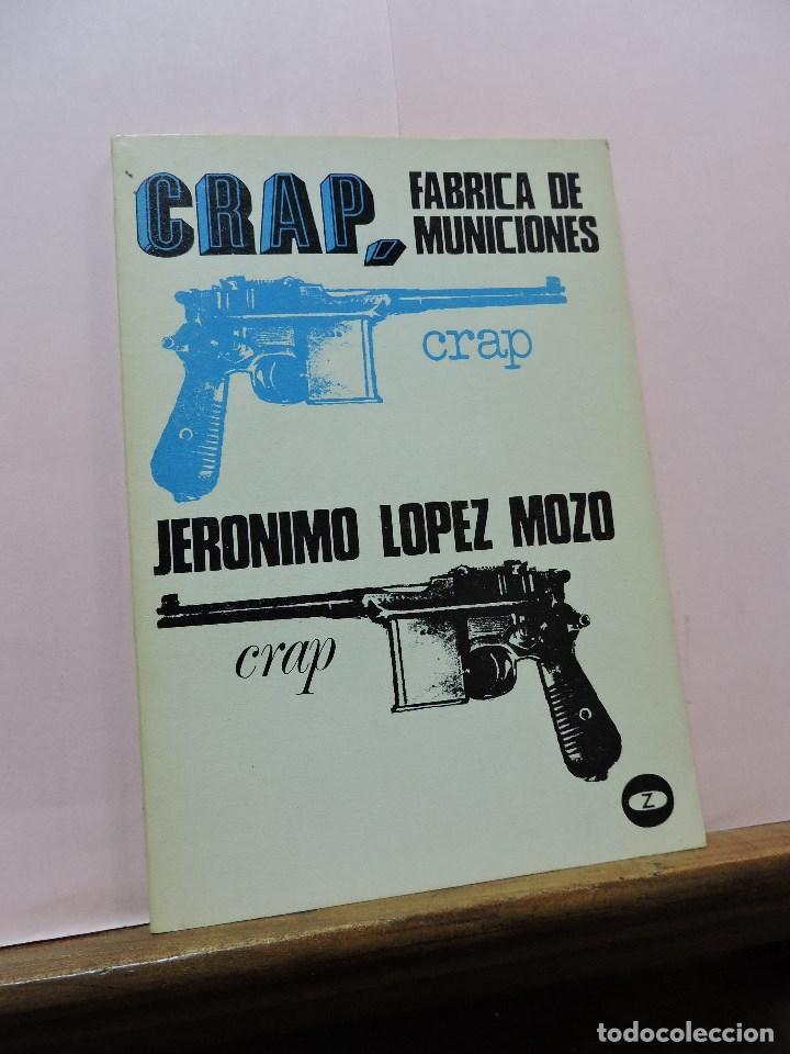 CRAP, FÁBRICA DE MUNICIONES. LÓPEZ MOZO, JERÓNIMO. (Libros de Segunda Mano (posteriores a 1936) - Literatura - Teatro)