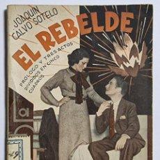 Libros de segunda mano: EL REBELDE. JOAQUIN CALVO SOTELO. ED. FARSA. NUM, 388. MADRID, 1935. PAGS: 62.. Lote 288635433