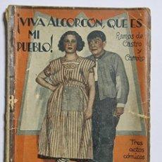 Libros de segunda mano: ¡VIVA ALCORCON, QUE ES MI PUEBLO!. FRANCISCO RAMOS DE CASTRO. ED. FARSA. NUM, 177. MADRID, 1931.. Lote 288647213