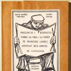 Libros de segunda mano: CAPMANY, MARIA-AURÈLIA - ROMEU, XAVIER - PREGUNTES I RESPOSTES SOBRE LA VIDA I LA MORT DE FRANCESC L. Lote 288937728
