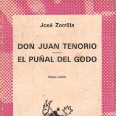 Libros de segunda mano: DON JUAN TENORIO. EL PUÑAL DEL GODO. Nº180. ZORRILLA, JOSE. A-AUSVI-262.. Lote 289884868
