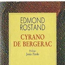 Libros de segunda mano: CYRANO DE BERGERAC - EDMOND ROSTAND. Lote 289888653