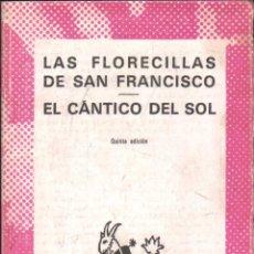 Libros de segunda mano: LAS FLORECILLAS DE SAN FRANCISCO. EL CANTICO DEL SOL. Nº468. VV.AA. A-AUSVI-263.. Lote 289889243