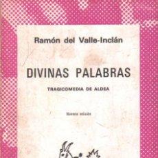 Libros de segunda mano: DIVINAS PALABRAS. Nº1320. DEL VALLE- INCLAN, RAMON. A-AUSVI-265.. Lote 289894108