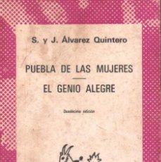 Libros de segunda mano: PUEBLA DE LAS MUJERES. EL GENIO ALEGRE. Nº124. ALVAREZ QUINTERO, S. Y J. A-AUSVI-266.. Lote 289894913