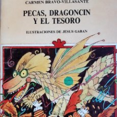 Libros de segunda mano: PECAS DRAGONCIN Y EL TESORO BATALLAS DE SERPENTINAS TEATRO INFANTIL CARMEN BRAVO JESUS GABAN 1984. Lote 289912698