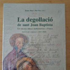 Libros de segunda mano: ENRIC PRAT I PEP VILA LA DEGOLLACIO DE SANT JOAN BAPTISTA. Lote 289924593