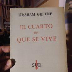Libros de segunda mano: GRAHAM GREENE. EL CUARTO EN QUE SE VIVE. SUR BUENOS AIRES 1960. Lote 289942558