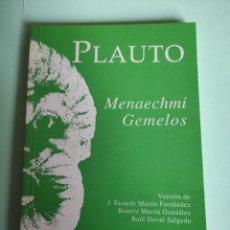 Libros de segunda mano: PLAUTO / MENAECHMI (GEMELOS). Lote 294037278