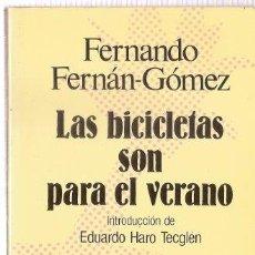 Libros de segunda mano: LAS BICICLETAS SON PARA EL VERANO - FERNANDO FERNAN GOMEZ. Lote 294459018
