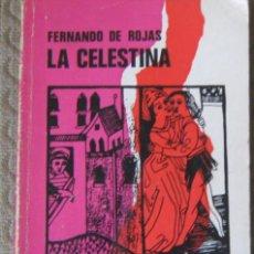 Libros de segunda mano: LA CELESTINA. ADAPTACIÓN ESCÉNICA DE JOSÉ RICARDO MORALES. Lote 294488403