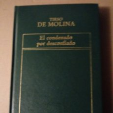 Libros de segunda mano: COBDENADO POR DESCONFIADO DE TIRSO DE MOLINA.. Lote 294502868