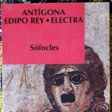 Libros de segunda mano: SÓFOCLES . ANTÍGONA / EDIPO REY / ELECTRA. Lote 295776918