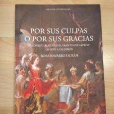 Libros de segunda mano: 'POR SUS CULPAS O POR SUS GRACIAS'. ROSA NAVARRO. Lote 295785483