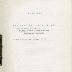 Libros de segunda mano: UNA DONA ES PER A UN REI, DE JOAN MAS (MENORCA 11.2). Lote 295829263