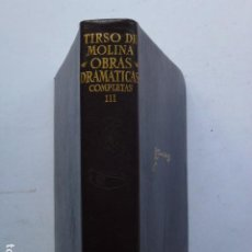 Libros de segunda mano: OBRAS COMPLETAS. TOMO III. TIRSO DE MOLINA (ED. AGUILAR).. Lote 295862138