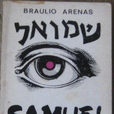 Libros de segunda mano: SAMUEL / ARENAS, BRAULIO (1913-1988). Lote 297108488