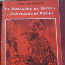 Libros de segunda mano: EL BURLADOR DE SEVILLA Y CONVIDADO DE PIEDRA. / MOLINA TIRSO DE( 1571-1648 ). Lote 297118728