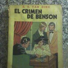 Libros de segunda mano: EL CRIMEN DE BENSON, DE S. VAN DINE (CREADOR DE PHILO VANCE) - EDITORIAL TOR - 1944. Lote 20910650