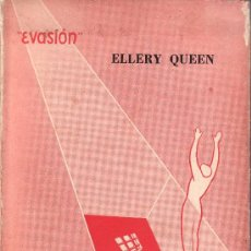 Libros de segunda mano: EVASION.UN MISTERIO DE DIEZ DIAS.ELLERY QUEEN.. Lote 24291670