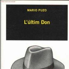 Libros de segunda mano: L'ÚLTIM DON DE MARIO PUZO (VERSIÓ EN CATALÀ). Lote 1205902