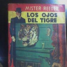 Libros de segunda mano: MISTER REEDER - LOS OJOS DEL TIGRE - COLECCIÓN MISTERIO - EDITORIAL TOR - 1957. Lote 17670125
