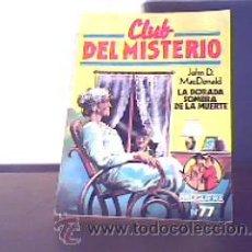 Libros de segunda mano: CLUB DEL MISTERIO-Nº 80-LA DORADA SOMBRA DE LA MUERTE;JOHN D.MACDONALD;BRUGUERA 1ª EDICIÓN 1982. Lote 13627319