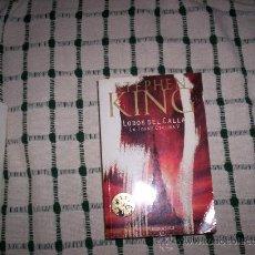 Libros de segunda mano: STEPHEN KING - LOBOS DEL CALLA (LA TORRE OSCURA V). Lote 24036200