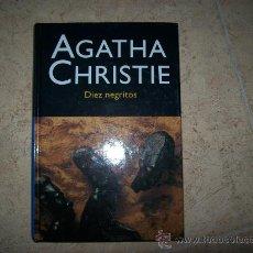 Libri di seconda mano: AGATHA CHRISTIE - DIEZ NEGRITOS - TAPA DURA. Lote 26690906