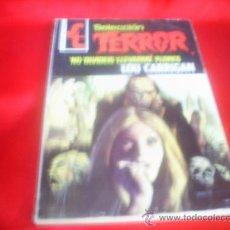 Libros de segunda mano: NOVELAS DE TERROR , SERIE SELECCION TERROR Nº 169 DE LOU CARRIGAN. Lote 26603367