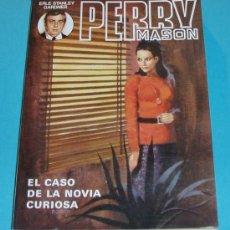 Libros de segunda mano: EL CASO DE LA NOVIA CURIOSA. PERRY MASON. ERLE STANLEY GARDNER ( L07 ). Lote 16344919