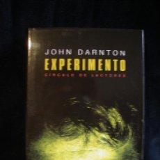 Libros de segunda mano: EXPERIMENTO. JONHN DARNTON. CIRCULO DE LECTORES. 2001 506. Lote 16465469