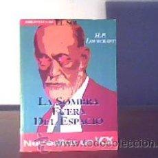Libros de segunda mano: LA SOMBRA FUERA DEL ESPACIO;H.P.LOVECRAFT;EL SOL 1991 ¡NUEVO!. Lote 16806534