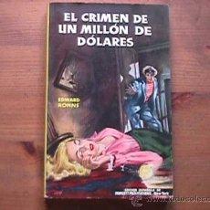 Libros de segunda mano: EL CRIMEN DE UN MILLON DE DOLARES, EDWARD RONNS, PLANETA, 1953. Lote 110082183