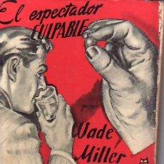 Libros de segunda mano: BIBLIOTECA DE ORO Nº100 EL ESPECTADOR CULPABLE. MAS LIBROS Y COLECCIONISMO EN RASTRILLOPORTOBELLO. Lote 20980153